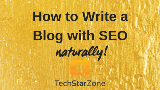 how to write a blog with seo naturally