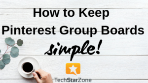 keep Pinterest group boards simple social media tailwind