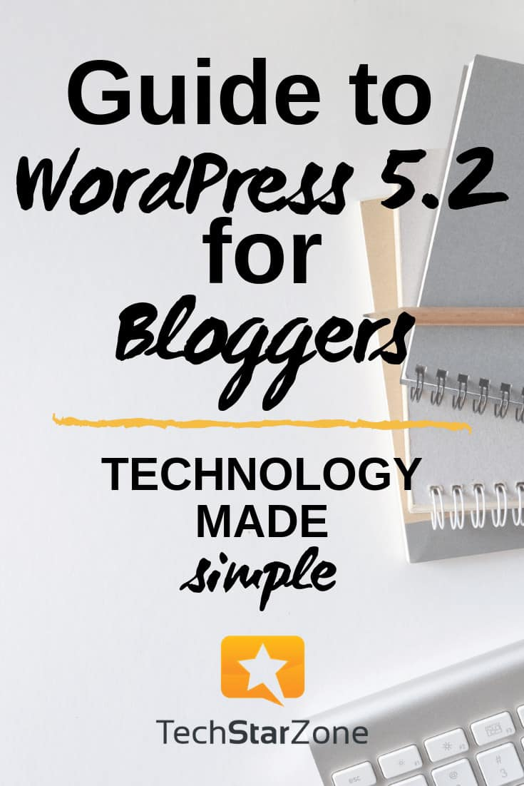 WordPress 5.2 for bloggers made simple