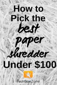 best paper shredder under $100 guide