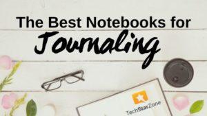 best notebooks for journaling bullet journal writing