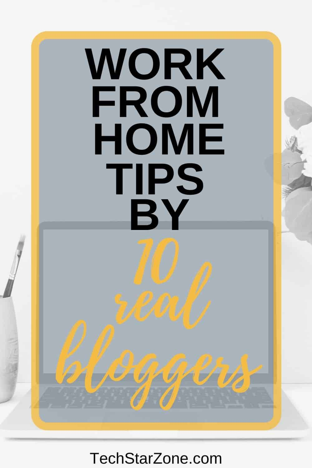 work from home tips by bloggers