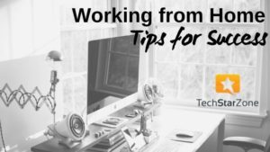 working from home tips for success